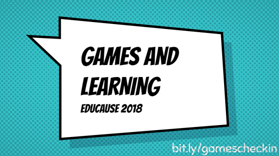 2018-11-08_1804Educause_games_learning